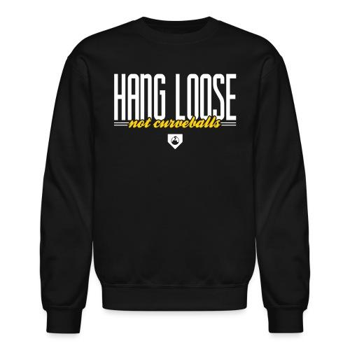 Hang Loose - Unisex Crewneck Sweatshirt
