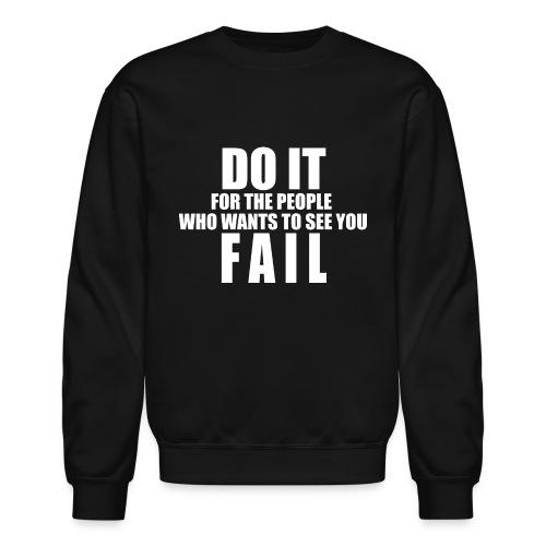 FAIL - Unisex Crewneck Sweatshirt