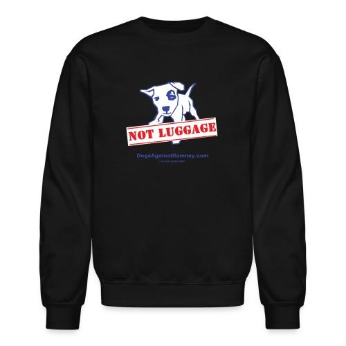 notluggagewhite - Unisex Crewneck Sweatshirt