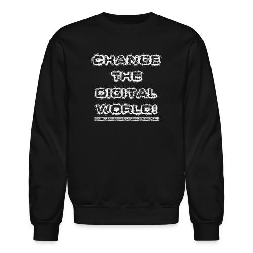 Change the World - Unisex Crewneck Sweatshirt