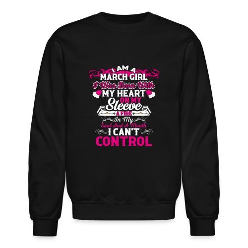 MARCH GIRL - Unisex Crewneck Sweatshirt