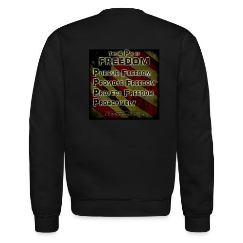 The 4 Ps of Freedom - Unisex Crewneck Sweatshirt