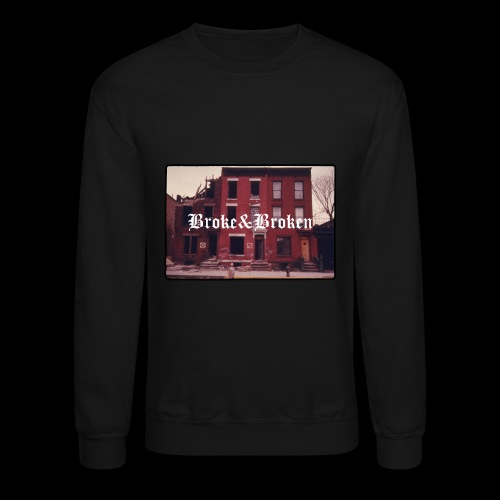 Broke and Broken Vintage NYC - Crewneck Sweatshirt