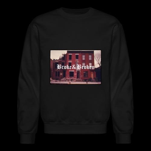 Broke and Broken Vintage NYC - Crewneck Sweatshirt