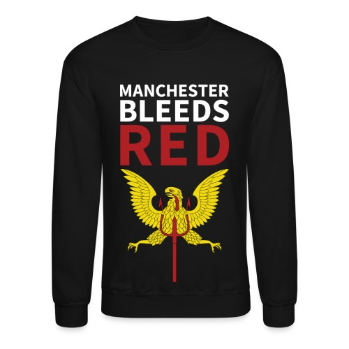 Manchester Bleeds RED - Crewneck Sweatshirt