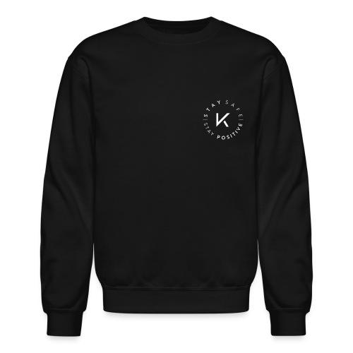Stay Safe Stay Positive - Crewneck Sweatshirt