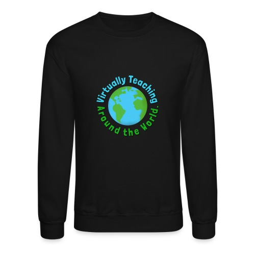 Virtually teaching Around the World - Crewneck Sweatshirt