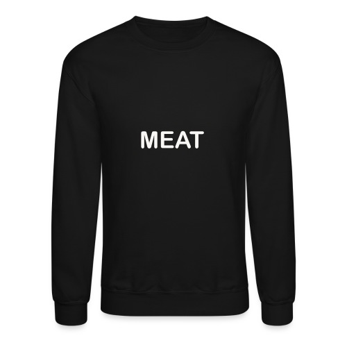 Meat - Crewneck Sweatshirt
