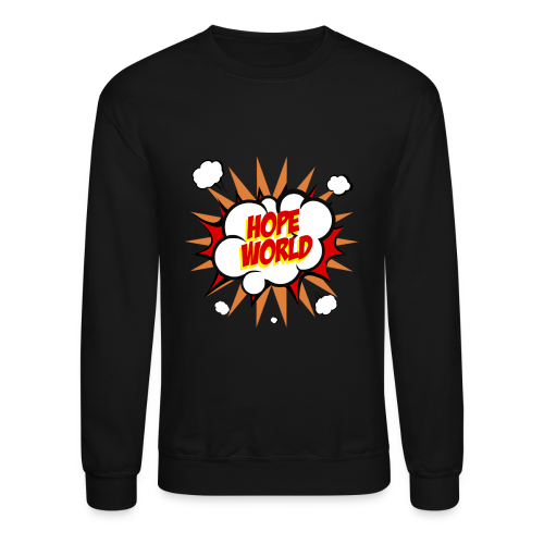Hope World - Crewneck Sweatshirt
