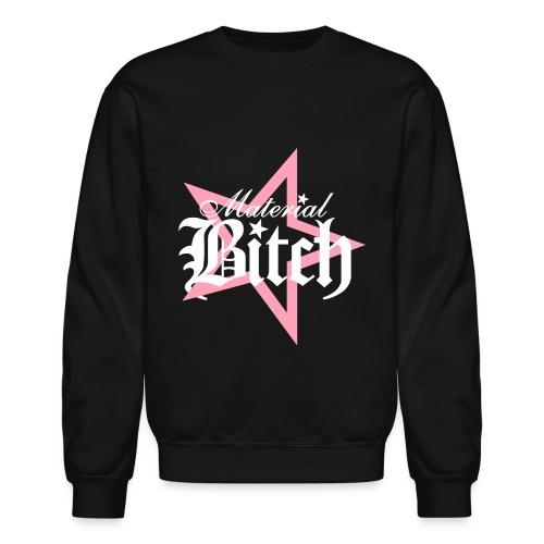 Material Bitch Logo - Crewneck Sweatshirt