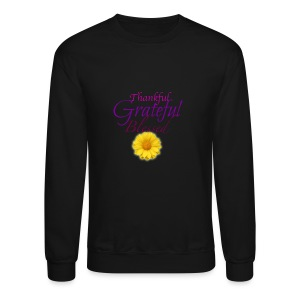 Thankful grateful blessed - Crewneck Sweatshirt