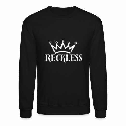Reckless White - Crewneck Sweatshirt