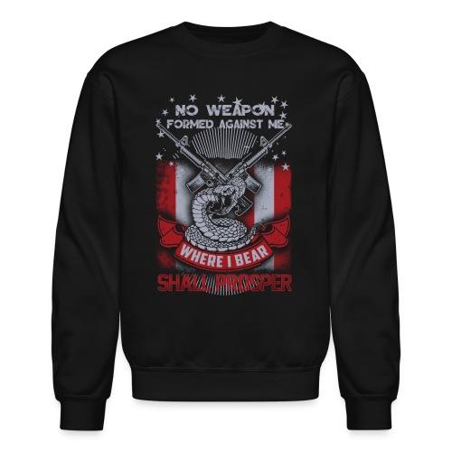 No weapon formed against me shall prosper - Crewneck Sweatshirt