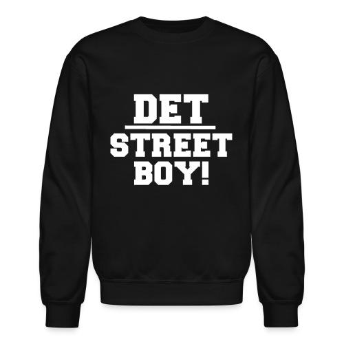 DET - STREETER! - Crewneck Sweatshirt