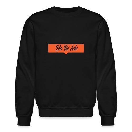 Yo Its Me - Crewneck Sweatshirt
