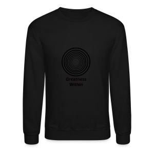 Greatness Within - Crewneck Sweatshirt