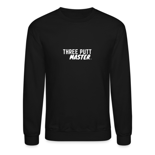 Three Putt Master - Crewneck Sweatshirt