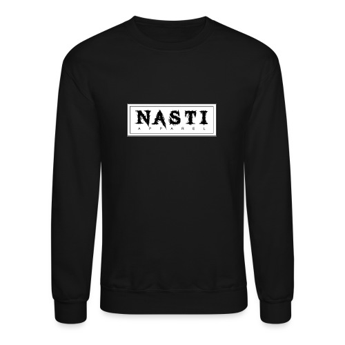 Nasti Apparel - Crewneck Sweatshirt