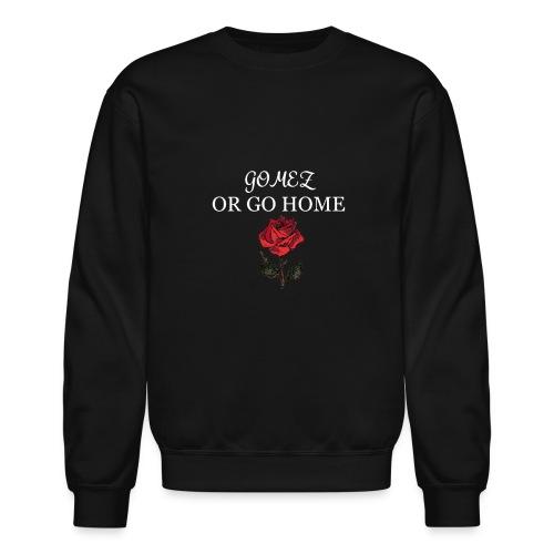 GOMEZ OR GO HOME ROSE - Crewneck Sweatshirt