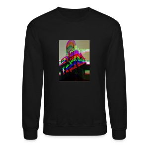 I don't really care. I'm Just Living - Crewneck Sweatshirt
