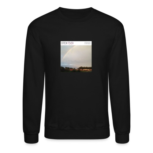 Catch Fever Maybe Single Cover - Crewneck Sweatshirt