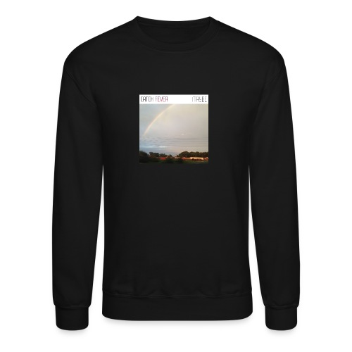 Catch Fever Maybe Single Cover - Crewneck Sweatshirt