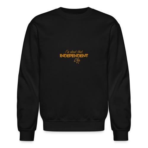 The Independent Life Gear - Crewneck Sweatshirt