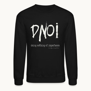 DNOI GRUNGE Carolyn Sandstrom WT TEXT - Crewneck Sweatshirt