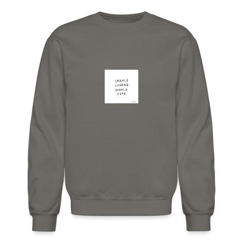 Inhale...exhale - Crewneck Sweatshirt