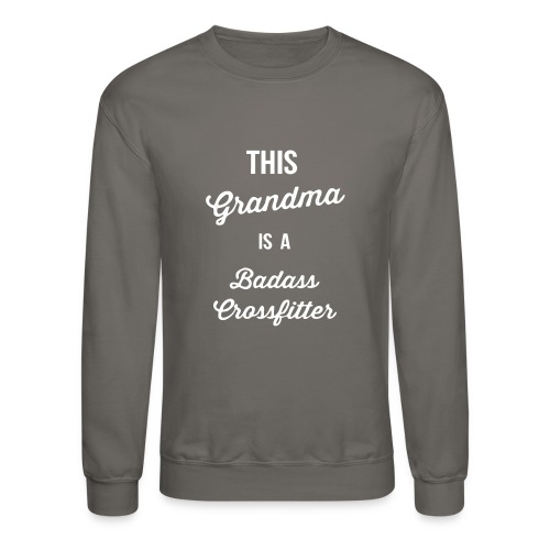 This Grandma is a Badass - Crewneck Sweatshirt