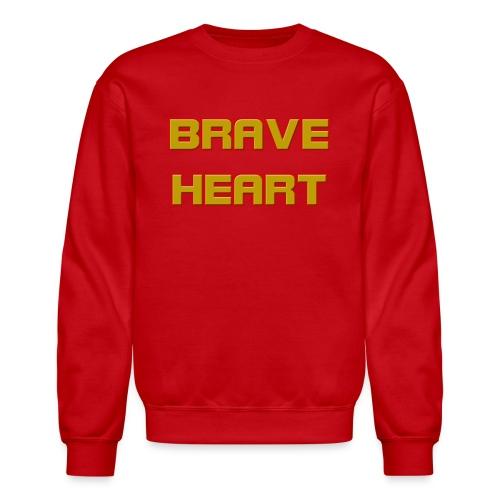 brave heart - Crewneck Sweatshirt