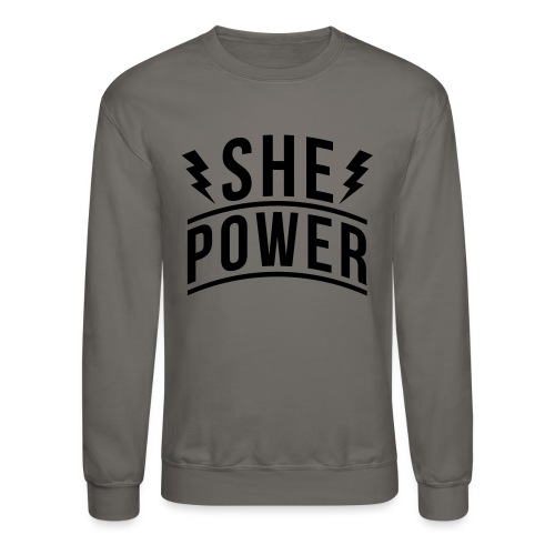 She Power - Unisex Crewneck Sweatshirt