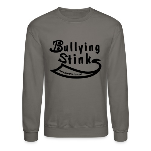 Bullying Stinks! - Unisex Crewneck Sweatshirt