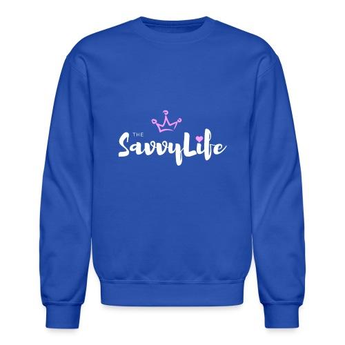 The Savvy Life - Crewneck Sweatshirt