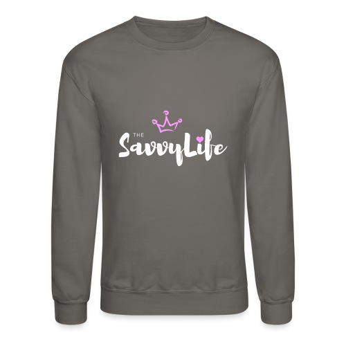 The Savvy Life - Crewneck Sweatshirt