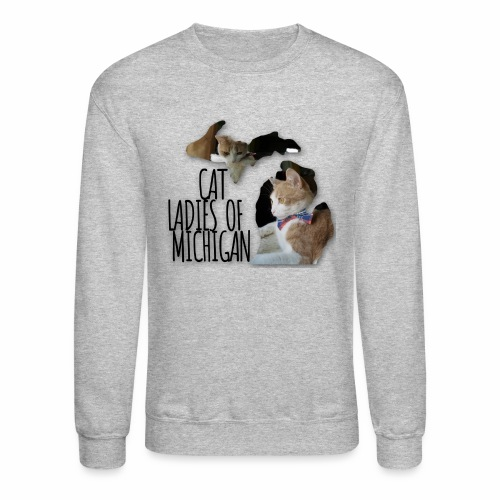 Cat Ladies of Michigan - Crewneck Sweatshirt