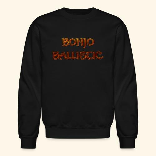 BonjoBallistic - Crewneck Sweatshirt