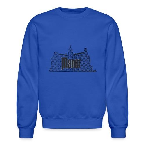 Mind Your Manors - Crewneck Sweatshirt