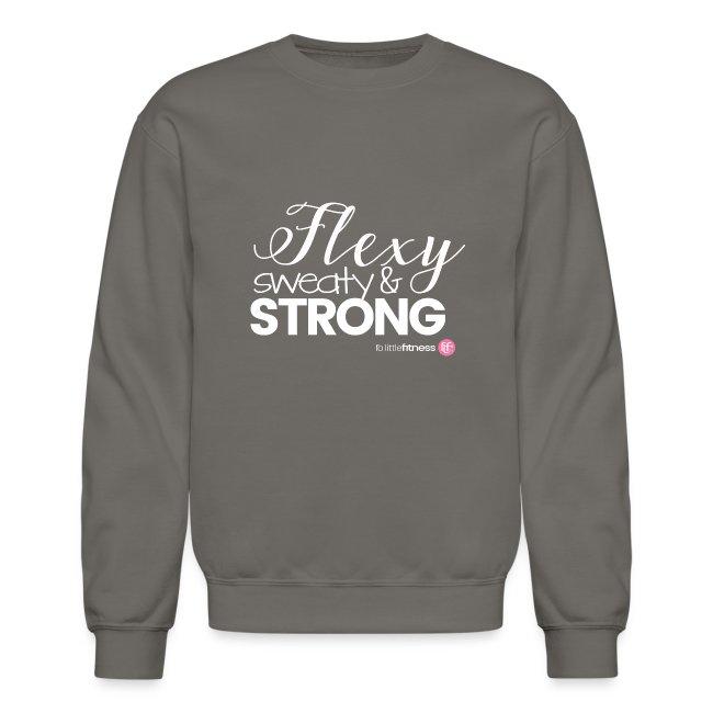Flexy, Sweaty & Strong