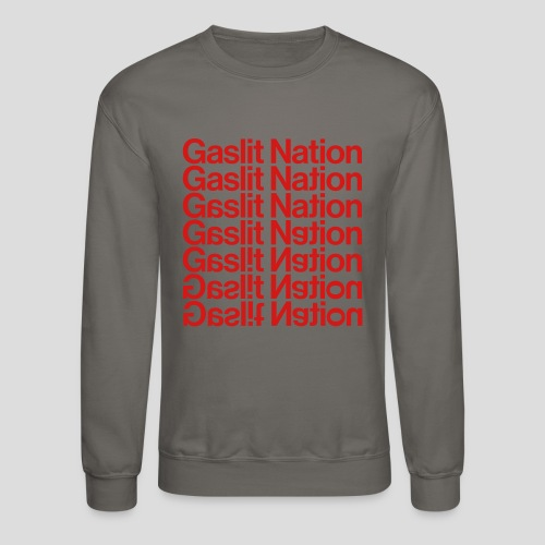 Gaslit Nation - Crewneck Sweatshirt