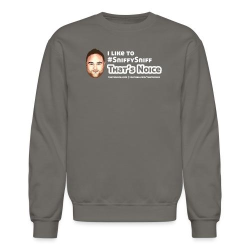 I Like To Sniffy Sniff - Crewneck Sweatshirt