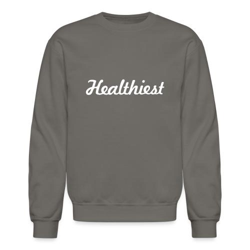 Sick Healthiest Sticker! - Crewneck Sweatshirt