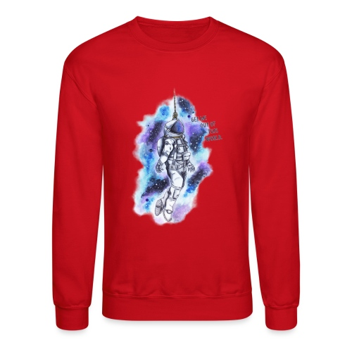 Get Me Out Of This World - Crewneck Sweatshirt