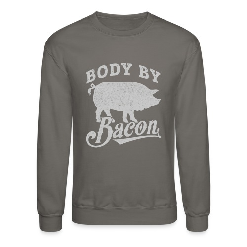 Body by Bacon - Crewneck Sweatshirt
