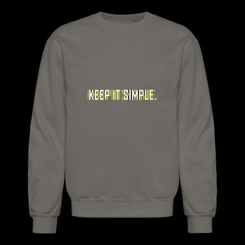 Keep It Simple - Crewneck Sweatshirt