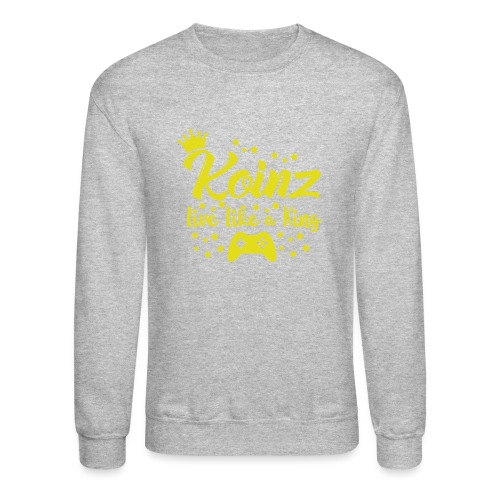 Live Like A King - Unisex Crewneck Sweatshirt
