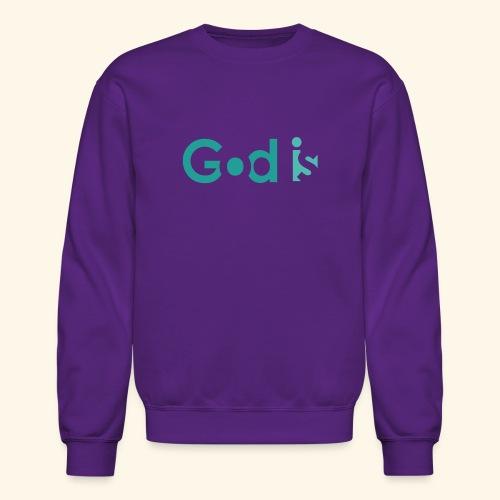 GOD IS #4 - Crewneck Sweatshirt
