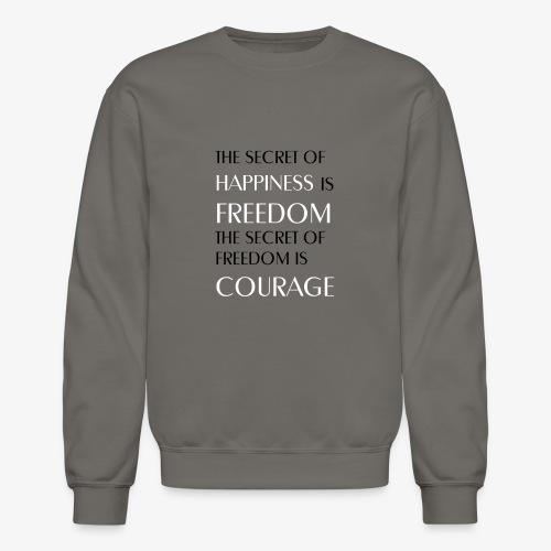 Sparrow Wear - Freedom Quote - Crewneck Sweatshirt