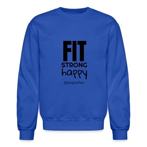 fit strong happy black - Crewneck Sweatshirt