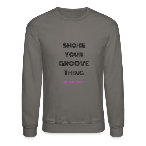 Shake your groove thing dark - Crewneck Sweatshirt